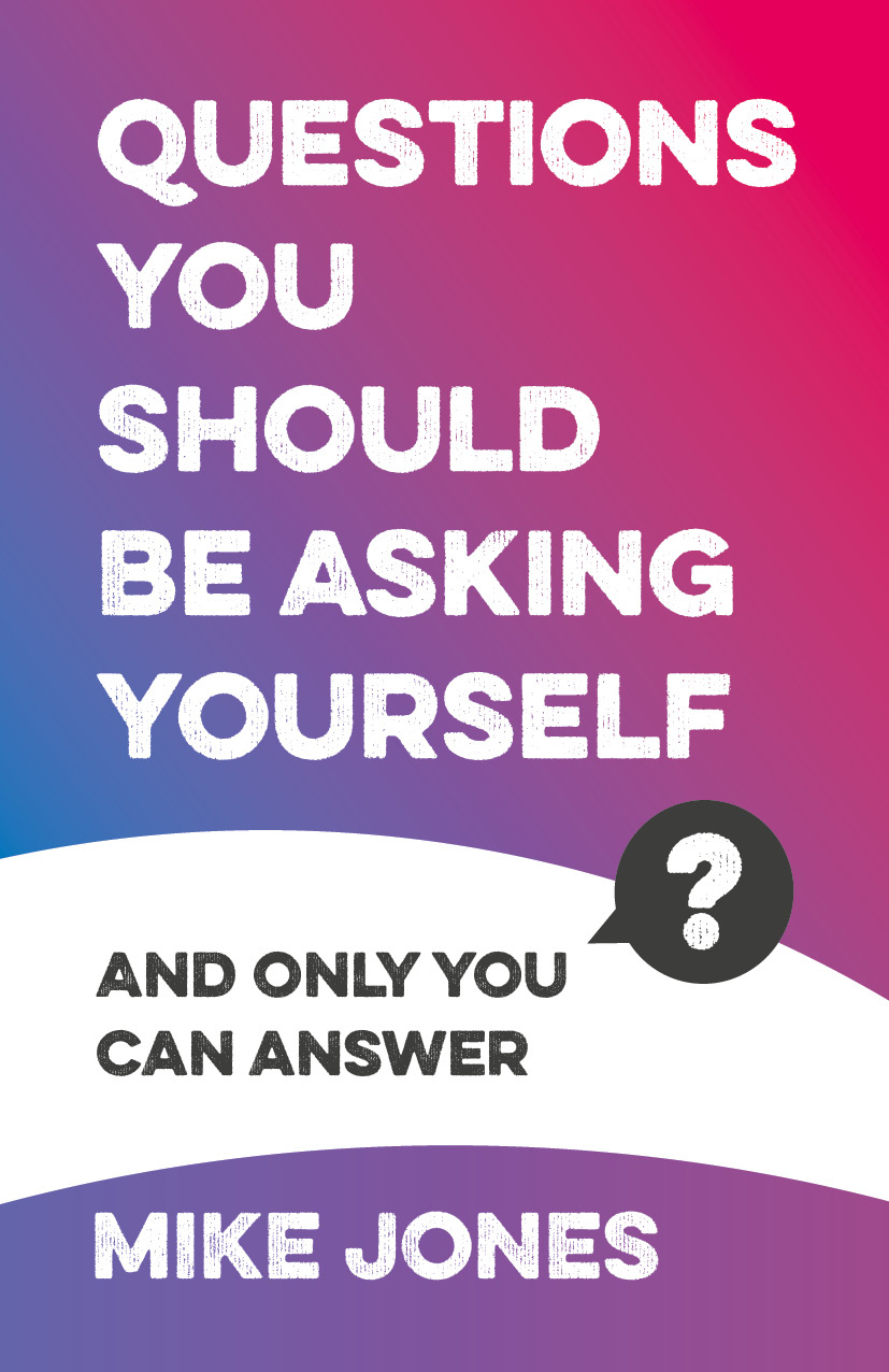 Questions you should be asking yourself and only you can answer